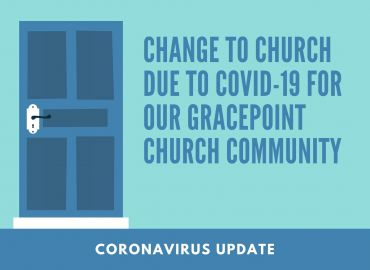 Changes To Church Services - Covid19 Update